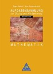 Aufgabensammlung Grundwissen Mathematik. 7.-10. Schuljahr. Euro-Ausgabe