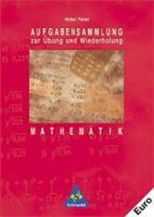 Aufgabensammlung zur Übung und Wiederholung Mathematik Euro-Ausgabe