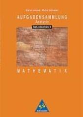 Aufgabensammlung Analysis. Mathematik für die Sekundarstufe II