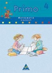 Primo Mathematik 4 Arbeitsheft. Bremen, Hessen, Niedersachsen, Nordrhein-Westfalen, Rheinland-Pfalz, Schleswig-Holstein