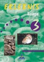 Erlebnis Biologie 3. Schülerband. Nordrhein-Westfalen