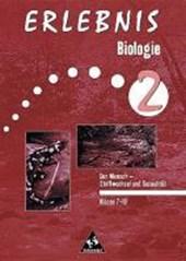 Erlebnis Biologie 2. Der Mensch - Stoffwechsel und Entwicklung. Arbeitsheft. Klasse 7 -