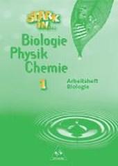 Stark in Biologie, Physik, Chemie 1. Arbeitsheft Biologie