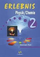 Erlebnis Physik / Chemie 2. Schülerbuch. Rheinland-Pfalz