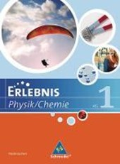 Erlebnis Physik / Chemie. Schülerband 1. Ausgabe 2007. Hauptschule Niedersachsen