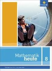 Mathematik heute 8. Schülerband. Hauptschulbildungsgang. Sachsen