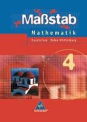 Maßstab 4. Mathematik. Schülerband. Baden-Württemberg. Hauptschule