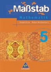 Maßstab 5. Mathematik. Schülerband. Baden-Württemberg. Hauptschule