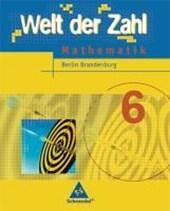 Welt der Zahl 6. Schülerband. Berlin, Brandenburg