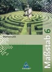 Maßstab 6 Mathematik - Schülerband / Realschule