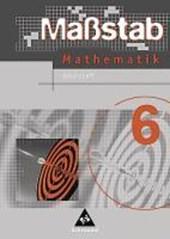Maßstab 6 / Mathematik / Arbeitsheft