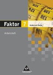 Faktor 7. Mathematik. Arbeitsheft. Sekundarstufe 1. Berlin