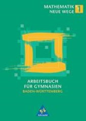 Mathematik Neue Wege 1. Arbeitsbuch für Gymnasien. Schülerband. Baden-Württemberg