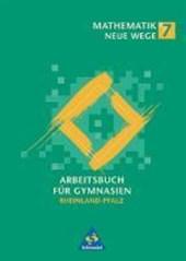 Mathematik Neue Wege 7. Schülerband. Gymnasium. Rheinland-Pfalz