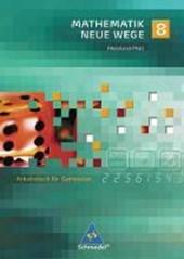 Mathematik Neue Wege 8. Arbeitsbuch. Gymnasium. Rheinland-Pfalz