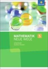 Mathematik Neue Wege SI 5. Arbeitsheft. Nordrhein-Westfalen