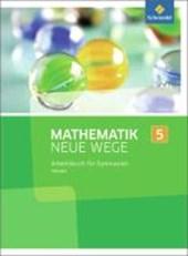 Mathematik Neue Wege SI 5. Arbeitsbuch. G9. Hessen