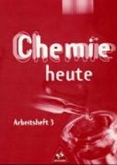 Chemie heute SI 3. Arbeitsheft. Baden-Württemberg, Berlin, Bremen, Hamburg, Hessen, Mecklenburg-Vorpommern, Niedersachsen, Nordrhein-Westfalen, Rheinland-Pfalz, Saarland, Schleswig-Holstein, Thüringen
