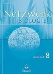 Netzwerk Biologie 8. Klasse. Arbeitsheft. Sachsen