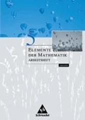 Elemente der Mathematik 5. Arbeitsheft. Sachsen