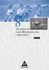 Elemente der Mathematik 8. Arbeitsheft. Sachsen