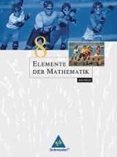 Elemente der Mathematik 8. Schülerband mit CD-ROM. Sachsen