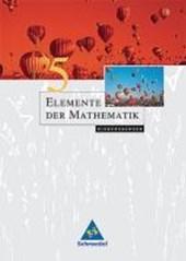 Elemente der Mathematik 5. Schülerband. Niedersachsen. Neubearbeitung
