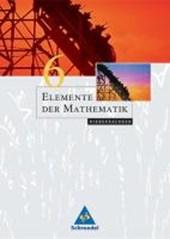 Elemente der Mathematik 6. Schülerband. Niedersachsen. Neubearbeitung