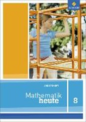 Mathe heute 8. Arbeitsheft. Nordrhein-Westfalen