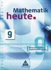 Mathematik heute 9. Schülerband. Mittelschule Sachsen Hauptschulbildungsgang