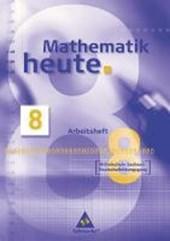 Mathematik heute 8. Arbeitsheft. Mittelschule. Sachsen