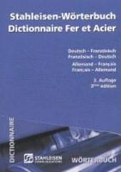 Stahleisen - Wörterbuch. Deutsch - Französisch / Französisch - Deutsch
