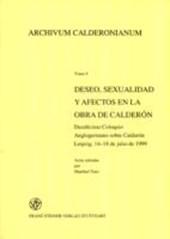 Deseo, sexualidad y afectos en la obra de Calderón