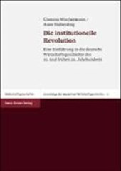 Die institutionelle Revolution