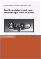 Familiensozialisation seit 1933 - Verhandlungen über Kontinuität