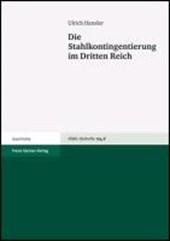 Die Stahlkontingentierung im Dritten Reich
