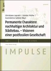 Permanente Charaktere nachhaltiger Architektur und Städtebau