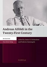 Andreas Alföldi in the Twenty-First Century |  |