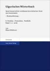 Uigurisches Wörterbuch. Sprachmaterial der vorislamischen türkischen Texte aus Zentralasien Bd.