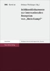 """Schlüsseldokumente zur internationalen Rezeption von """"Mein Kampf"""""""