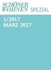 Schöner Wohnen Spezial Nr. 1 / 2017