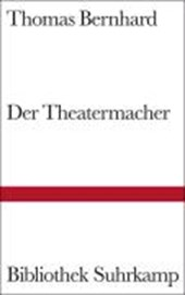 Der Theatermacher | Thomas Bernhard |