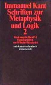 Schriften zur Metaphysik und Logik II
