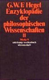 Enzyklopädie der philosophischen Wissenschaften II im Grundrisse