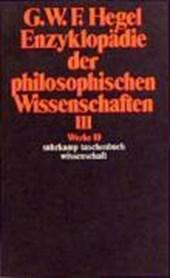 Enzyklopädie der philosophischen Wissenschaften III im Grundrisse