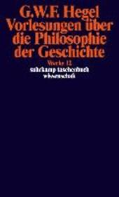 Vorlesungen über die Philosophie der Geschichte.