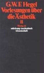 Vorlesungen über die Ästhetik II