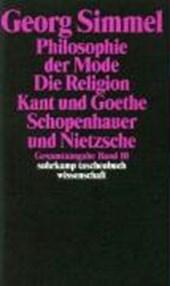Gesamtausgabe 10. Philosophie der Mode (1905)