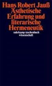 Ästhetische Erfahrung und literarische Hermeneutik