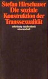 Die soziale Konstruktion der Transsexualität